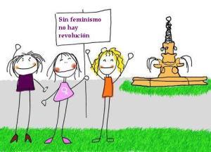SIN FEMINISMO NO HAY REVOLUCIÓN